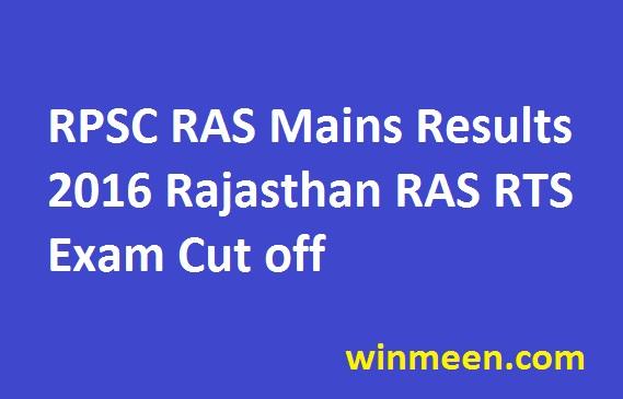 RPSC RAS Mains Results 2016 Rajasthan RAS RTS Exam Cut off