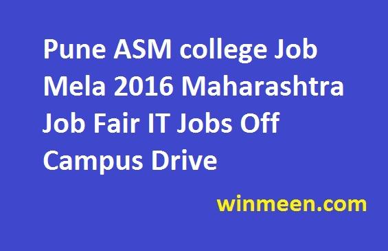 Pune ASM college Job Mela 2016 Maharashtra Job Fair IT Jobs Off