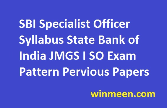 SBI Specialist Officer Syllabus State Bank Of India JMGS I