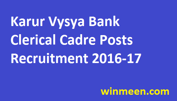 Karur Vysya Bank Clerical Cadre 2016 Notification Out Apply Online on