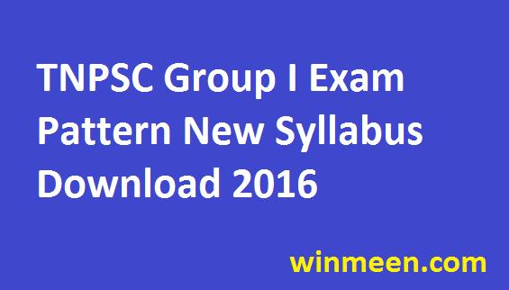 TNPSC Group I Exam Pattern Prelims Main Exam Syllabus Previous Paper Download in Pdf