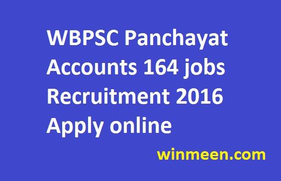 WBPSC Panchayat Accounts 164 jobs Recruitment 2016 Apply online