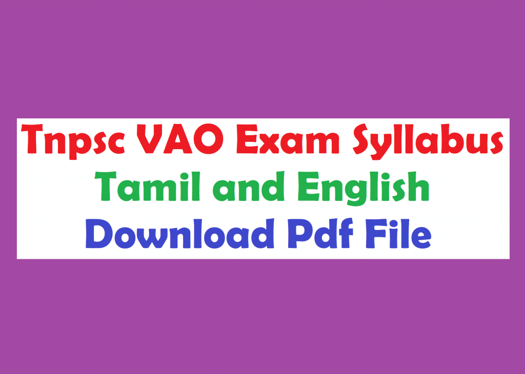 Tnpsc VAO Exam Syllabus in Tamil and English