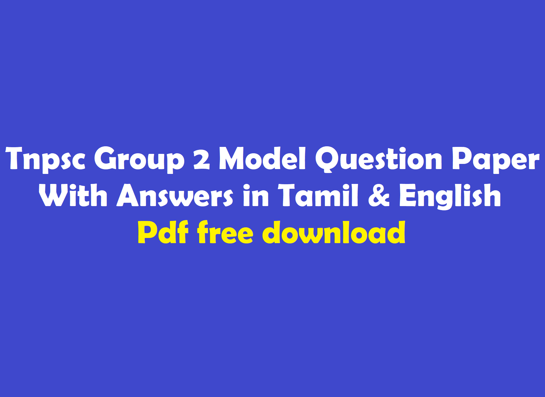 Tnpsc Group 2 Model Question Paper With Answers In Tamil