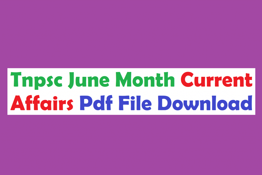 Tnpsc Current Affairs June Month 2019 in Tamil Pdf - WINMEEN